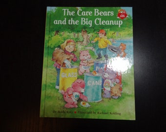 "Vintage Children's Hardcover Book ""The Care Bears and the Big Clean-Up"" by Bobbi Katz and Illustrated by Richard Max Kolding Copyright 1991"