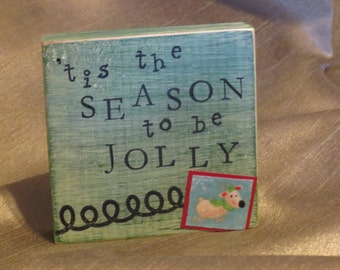 Tis the Season to be Jolly sign