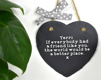 Personalised thank you gift best friend gift friend plaque friendship gift quote slate heart sign keepsake friend birthday bff bestfriend