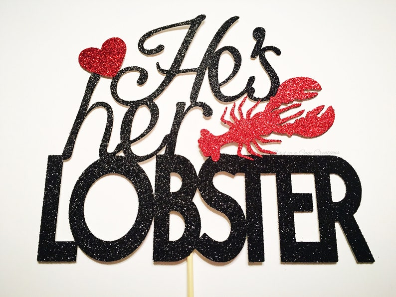 He\u2019s Her Lobster Cake Topper Engagement Party Friends Cake Topper Lobster Cake Topper.
