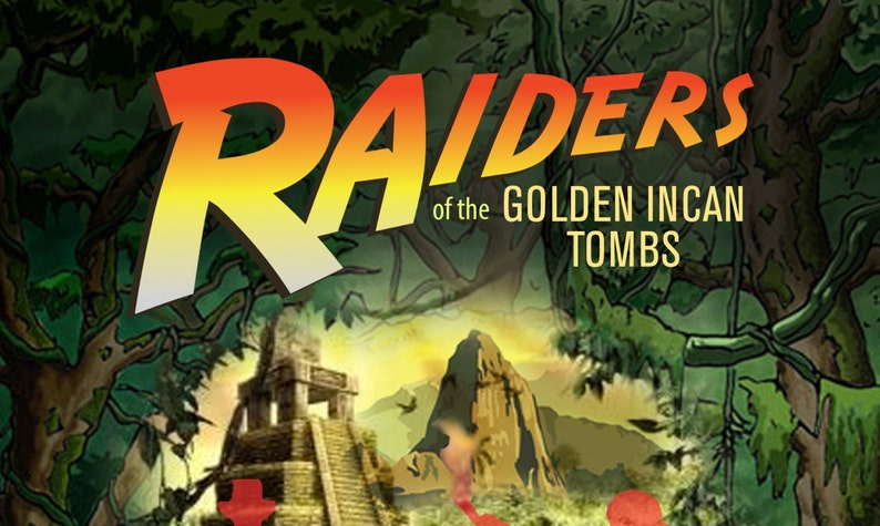 Raiders of the Golden Incan Tombs DIY Murder Mystery Game
