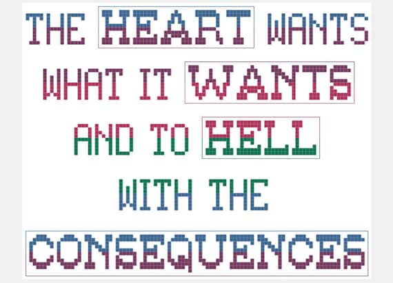 Heart Wants What It Wants Quote Cross Stitch Pattern Etsy