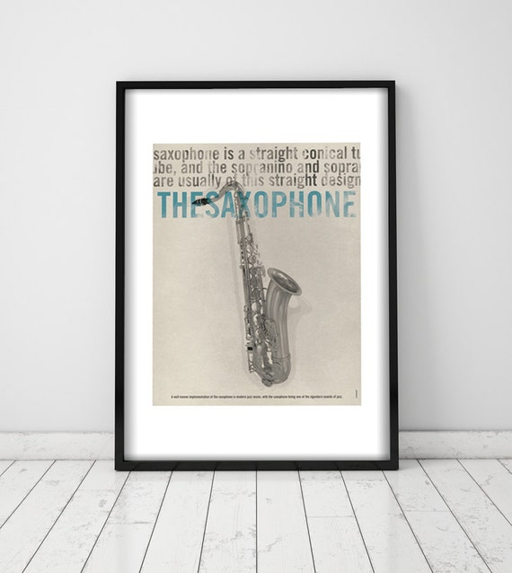 The Saxophone. Wall decor art. Poster. Illustration. Digital print. Music. Musical instrument.