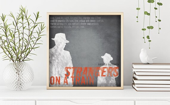 Strangers on a train. Patricia Highsmith. Instant digital download. Wall decor art. Illustration. Digital print. Book. Poster.
