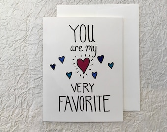 You Are My Very Favorite Love Card