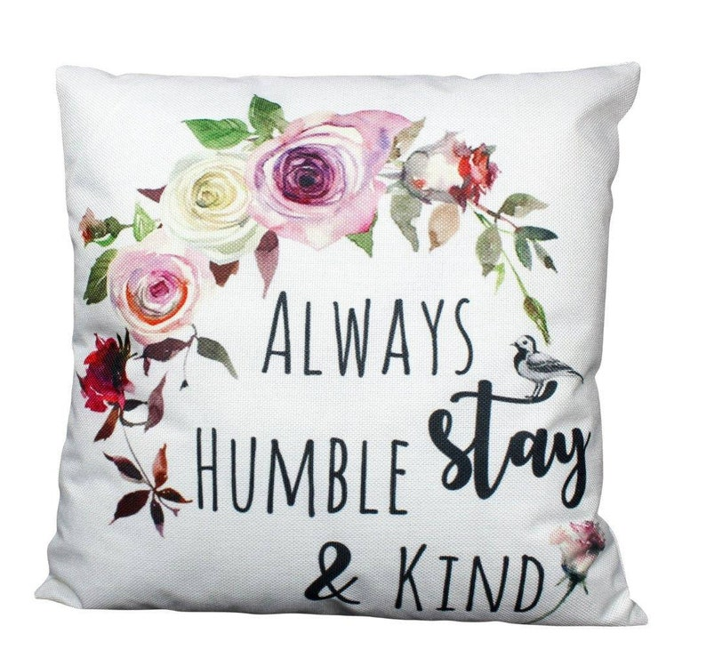 Humble and Kind  Pillow Cover  Stay Humble  Stay Humble and image 0