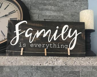 Family Is Everything Wood Sign with Clothes Pins For Hanging Photos