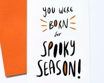 Halloween Birthday Card, Born For Spooky Season, October Birthday, Born in October