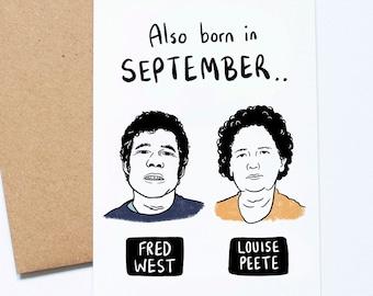 September Birthday Card, Serial Killer, Fred West, Louise Peete, True Crime, Dark Humour
