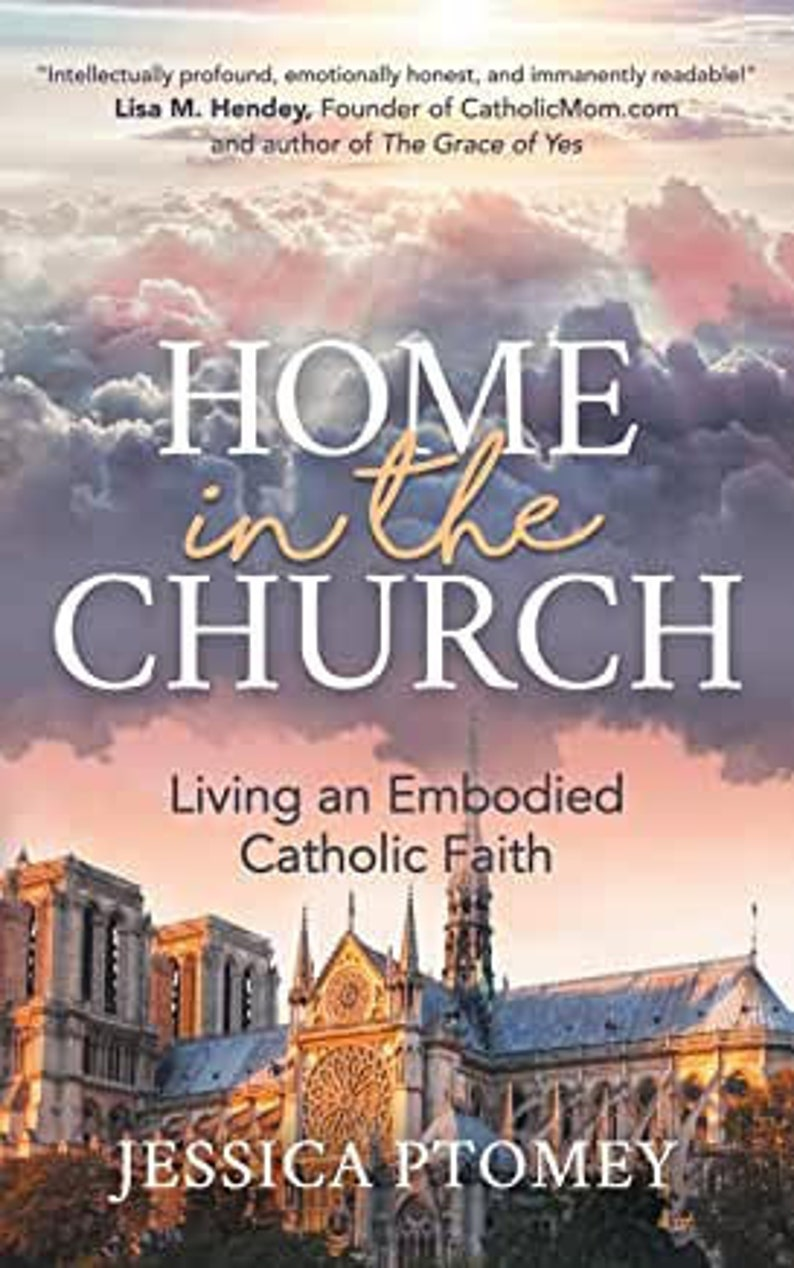 Home in the Church: Living an Embodied Catholic Faith image 0