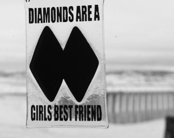 Diamonds are a Girls Best Friend by Stained Glass Sundays