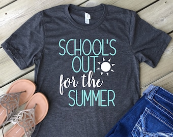 94bbdb653e4 School s Out for the Summer Shirt  Unisex Size  Teacher