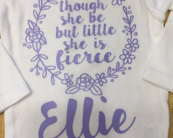 Though she be but little she is fierce - Baby - kid - customizable - personalized