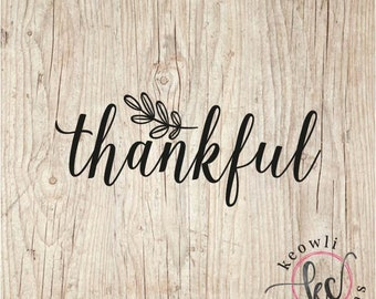 Vinyl Decal Free Shipping 338 Thankful and Blessed