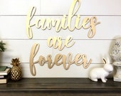 Families are Forever wood word cutout, Wooden letters, Laser Cut Word, Gallery Wall Decor, Gold home decor