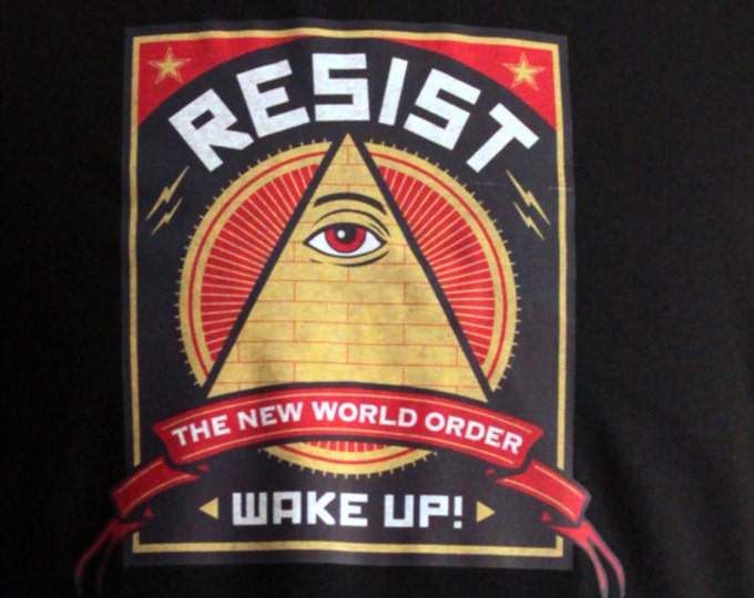 Resist The New World Order Wake Up!