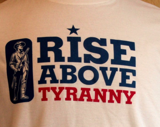 Rise Above Tyranny