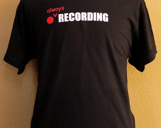 ALWAYS RECORDING
