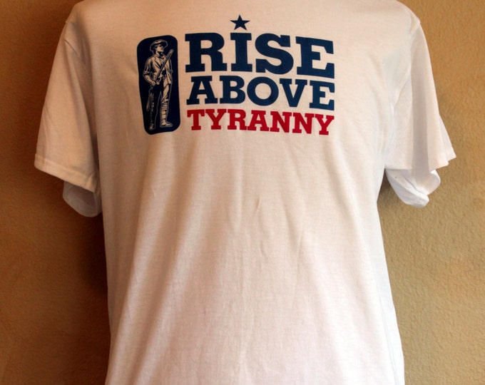 Rise Above Tyranny