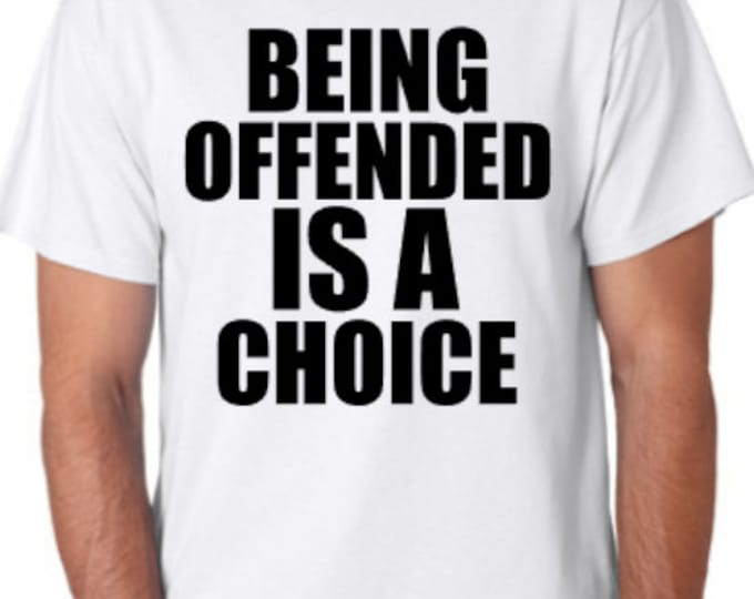 Beling Offended Is A Choice