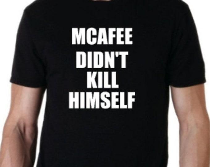 mcafee didn't kill himself