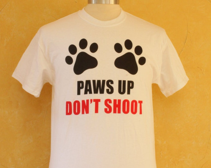Paws Up Don't Shoot