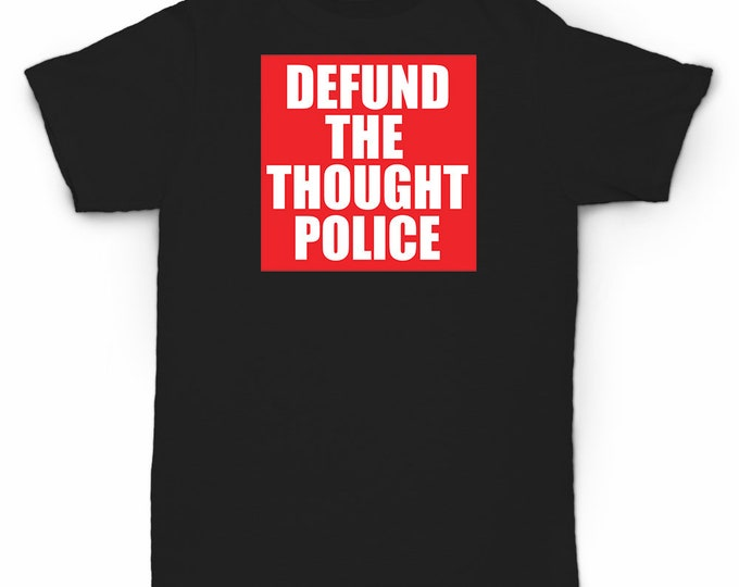 Defund The Thought Police