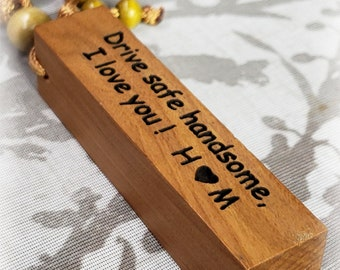 Drive safe handsome, i love you with initials wood key chain, custom key chain, Memorial, Team, Friends, Wedding, Stamped Key chain
