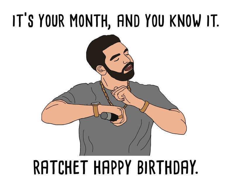 Happy Birthday From Drake