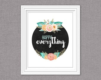 Happy Everything-8x10- digital download