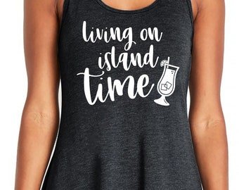 Living on Island Time Beach Coverup , swimsuit coverup women, swimsuit sayings,  beach coverups , cute summer tanks , beach long tank tops