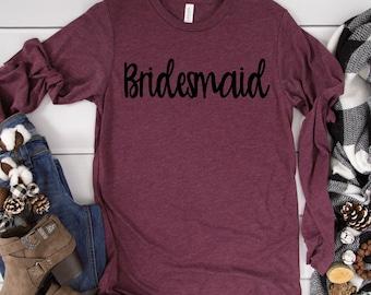 long sleeve bridesmaid shirt , unisex bella bridal party shirt , winter bridesmaid t-shirts,  customized bride shirt , personalized shirts