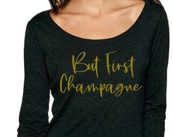 But first champagne shirt. Bachelorette gold party shirt- wide neck t shirt - off shoulder long sleeve shirt - bachelorette party t-shirts