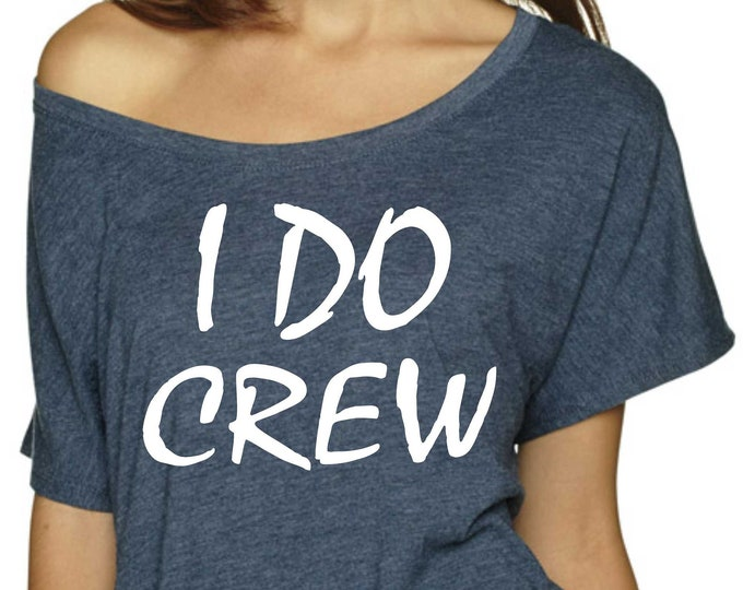Bachelorette Party Shirts / I do Crew tshirt / bridesmaid shirt / i do shirt /  beach bridesmaid tank / Womens Nautical bridesmaid shirts /