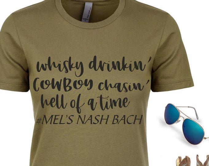 Whisky Drinkin Shirt / Bachelorette Party Shirts / Country Bachelorette Shirt / Southern Bash T-shirt / Nashville bachelorette tees