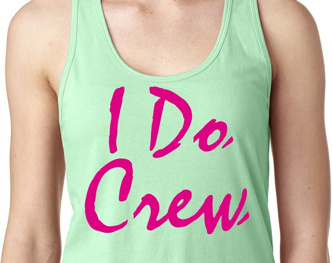I do crew tanks . Bachelorette Party Shirts . Bridesmaid Tanks . Bride Tee - Funny Girls Trip - mint green, hot pink - Bright color shirts