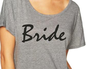 Bride Shirt / Grey black writing Bride To Be tee  / Bride tshirt  / Bachelorette  / Dolman sleeves, off shoulder, loose, eco bride tees