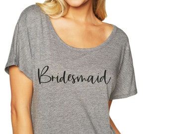 Grey Bridesmaid tshirt, cute bride and bridesmaid shirts , wedding party t-shirts, bridal , bachelorette party tees, slouchy, oversized.