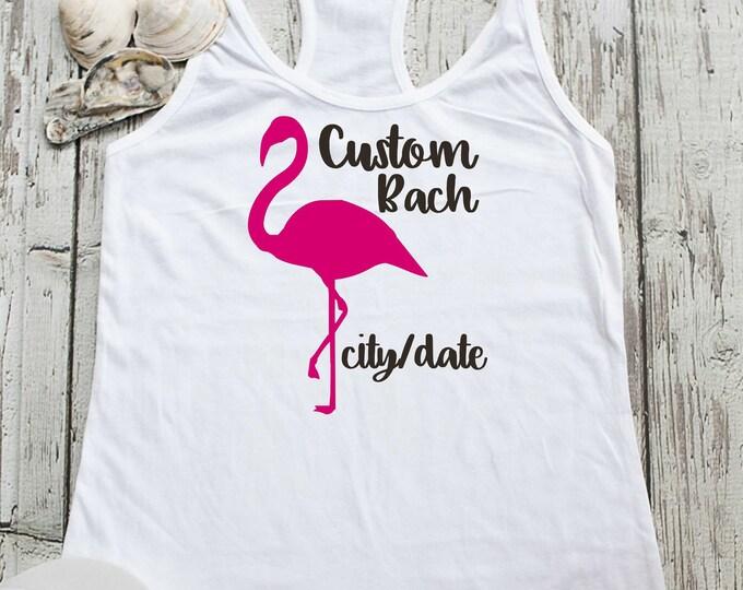 Flamingo Bachelorette Shirts - Custom Bachelorette Party Tank Tops - Personalised Bridesmaid shirts - Beach wedding themes - Bachelorette