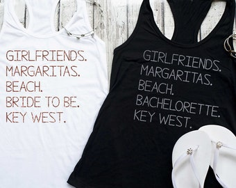 Key West bachelorette party shirts / Margaritas , beach , bachelorette , key west shirts / cute bachelorette tanks / custom bach shirts