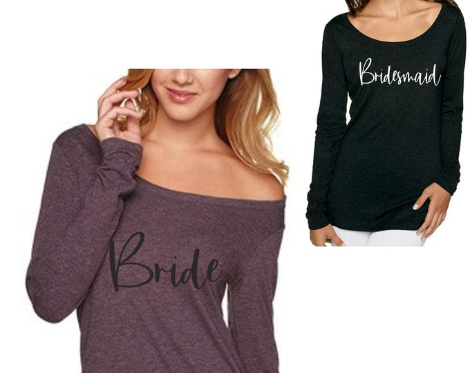Off shoulder , long tunic bride and bridesmaid shirt , Flowy bridal party tee, Bridesmaid Long Sleeve Shirts , Bachelorette Party tshirts ,