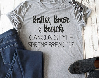Besties, Booze and Beach Cancun shirts / Spring Break t-shirts / Spring break group shirts / Drinking shirts / College t-shirts / Mexico tee