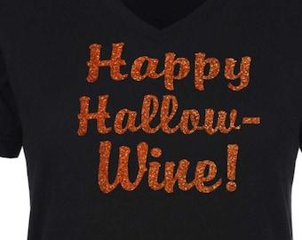 Happy Hallowine t-shirt .Happy Hallow-wine Shirt . - ladies -fitted, v neck, stretchy, longer, black, orange purple shirt.
