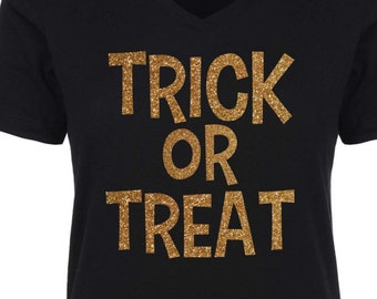 Gold Glitter Trick Or Treat Shirt . Halloween T-shirt . Ghost , Goblin  - ladies -tee shirts. small, medium, large, XL, XXL, XXXL, 3X, 2x