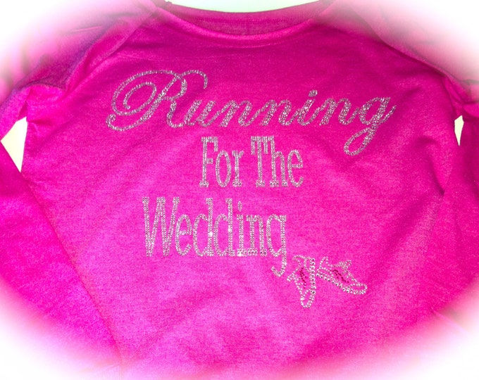 Running for the wedding rhinestone workout sweatshirt , ladies fitness shirt, athletic apparel , workout boatneck running shirt, bride shirt