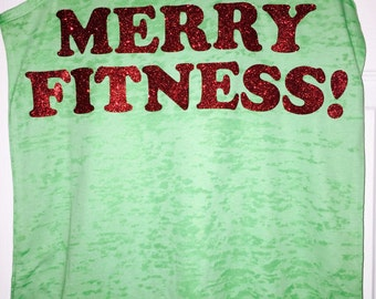 Christmas Workout Shirt . Merry Fitness Burnout Tank . Womens workout shirts . Fitness shirt . Gym Shirt. exercise clothing. Cute gym shirts