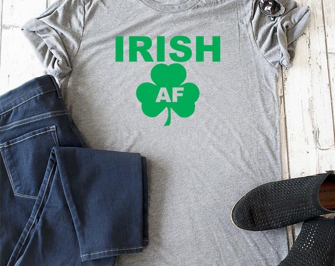 Irish AF t-shirt, Funny saint patricks day t-shirt, bachelorette shirts , cute drinking t-shirt, unisex bridal party shirts, bella t-shirt