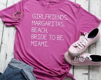 Bride to be shirt / Miami bachelorette t-shirt / Bride to be unisex t-shirt / Cute bridesmaid shirts / girls trip t-shirts / comfy shirts