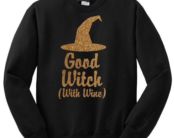 Halloween crewneck. Good Witch Funny Wine Crew Neck Sweatshirt. Womens Halloween sweater. Plus Size Halloween shirts. Unisex halloween shirt