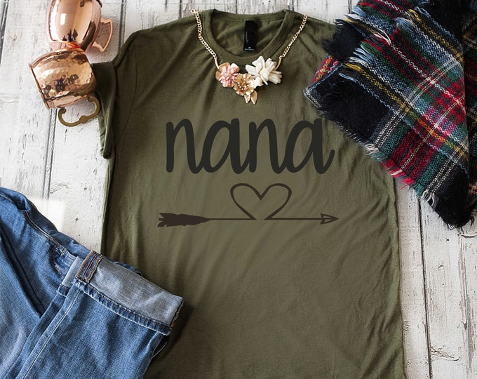Nana shirt - Gift for Nana - Cute nana shirt with arrows - Nana t-shirt - grandma shirts - gifts for grandma - Cute nana gifts - nana tees